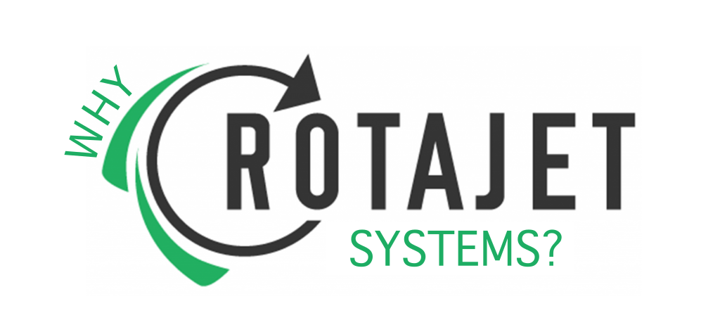 why should you choose Rotajet systems
